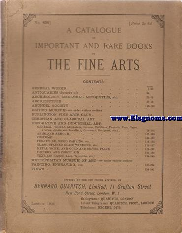 A Catalogue imporatnt and rare books of The Fine Arts. Offered at  the net prices affixed by...